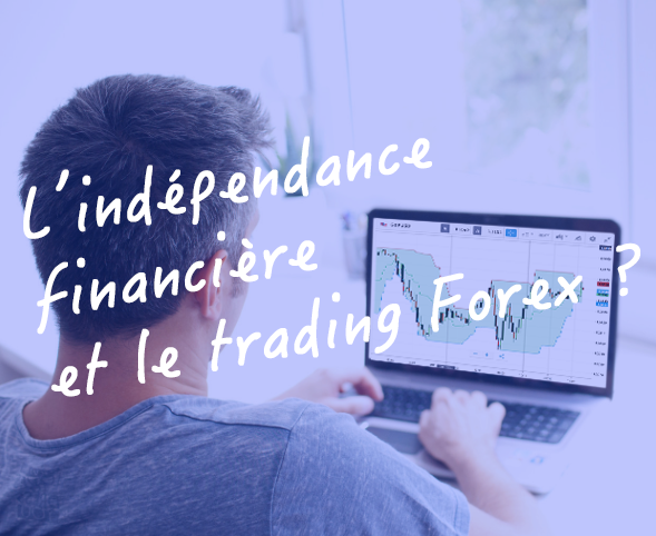 independance_financière_trading_forex